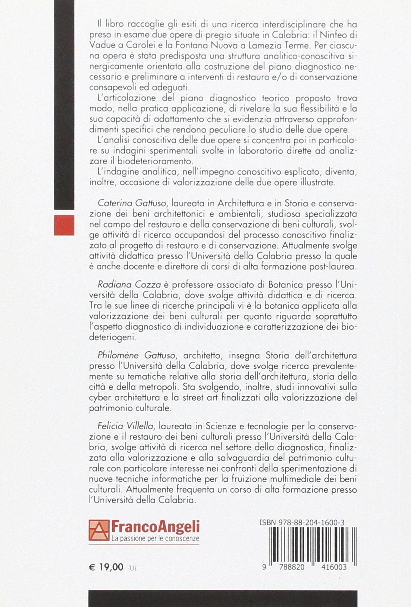 La conoscenza per il restauro e la conservazione. Il Ninfeo di Vadue a Carolei e la Fontana Nuova di Lamezia Terme.
