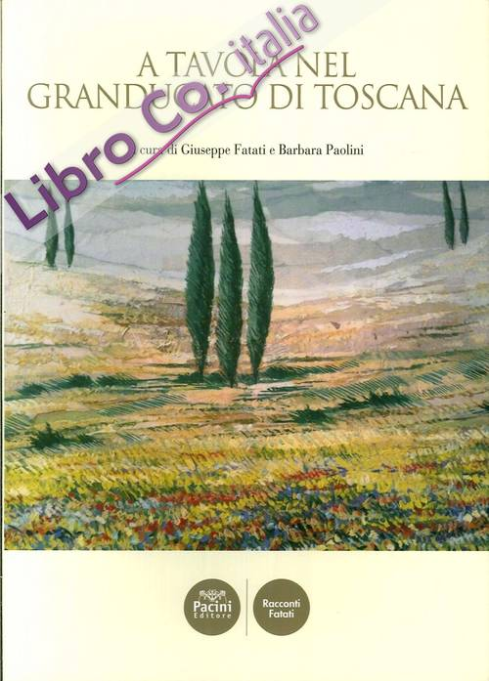 A tavola nel Granducato di Toscana