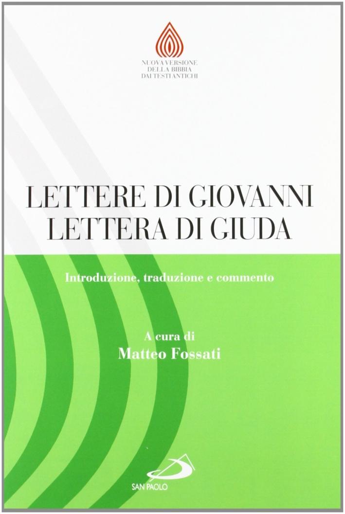 Lettere di Giovanni, Lettera di Giuda. Introduzione, traduzione e commento.