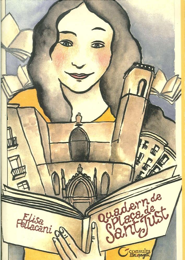 Quadern De Plaça De Sant Just. Autori della Piazza dei Libri Immaginati di Barcellona.