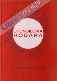 Utensileria Hodara. Milano. Catalogo Generale H70
