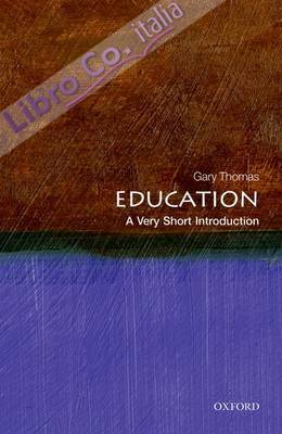 Education. A Very Short Introduction.
