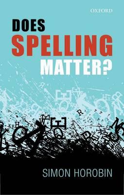 Does Spelling Matter?.