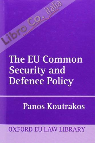 EU Common Security and Defence Policy.