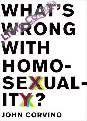 What's Wrong with Homosexuality?.