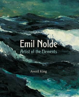 Emil Nolde. Artist of the Elements