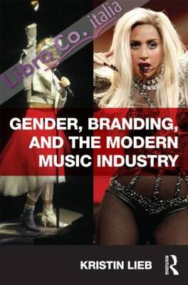 Gender, Branding, and the Modern Music Industry.