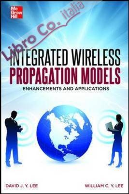 Integrated Wireless Propagation Models