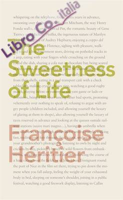 Sweetness of Life.