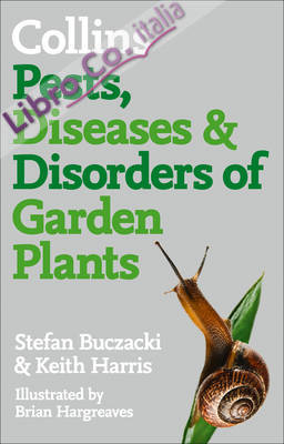 Pests, Diseases and Disorders of Garden Plants.