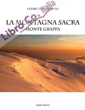 La Montagna Sacra. Monte Grappa