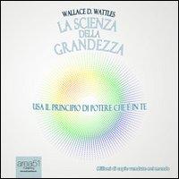 La scienza della grandezza. Audiolibro. CD Audio formato MP3