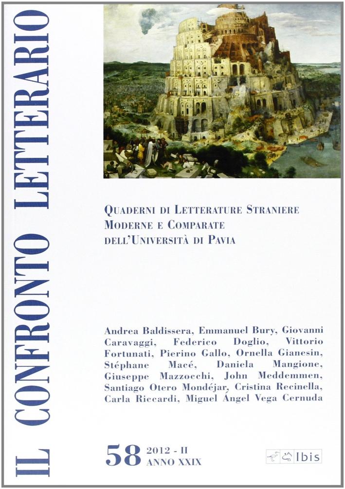 Il confronto letterario. Quaderni di letterature straniere moderne e comparate dell'Università di Pavia. Vol. 58