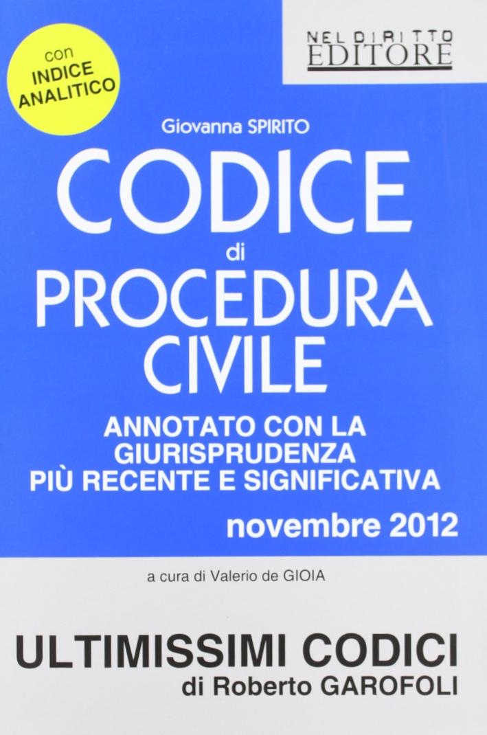Codice di procedura civile. Annotato con la giurisprudenza più recente e significativa