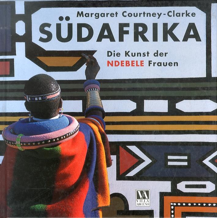 Sudafrika. Die Kunst Der Ndebele - Frauen