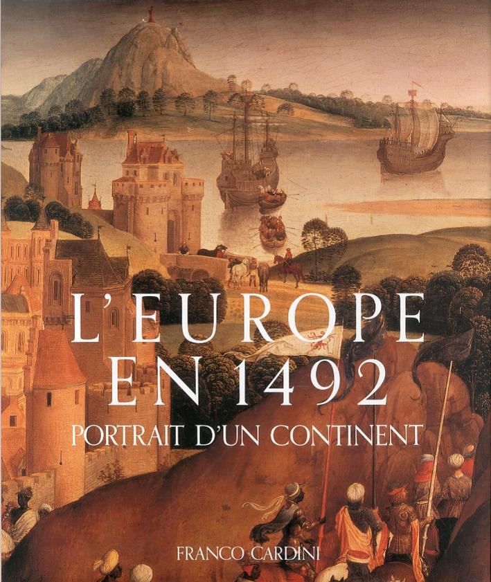 L'Europe en 1492. Portrait d'Un Continent