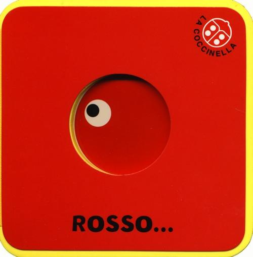 Rosso... I cubotti. Ediz. illustrata