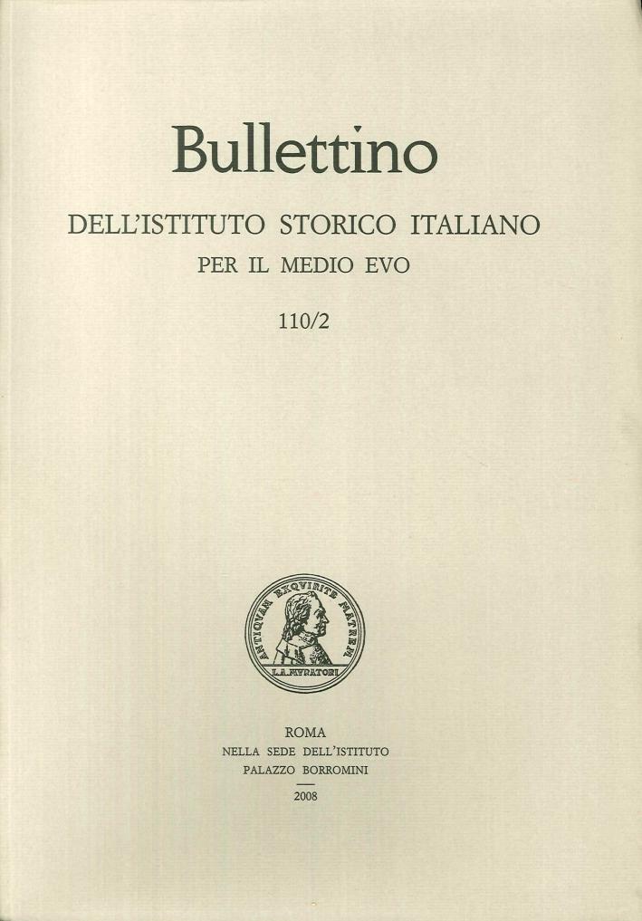 Bullettino dell'Istituto storico italiano per il Medio Evo. Vol. 110/1-2