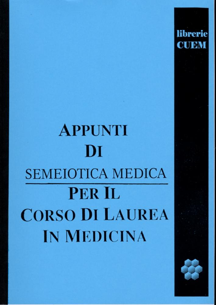 Appunti di semeiotica medica per il corso di laurea in medicina. VA 021