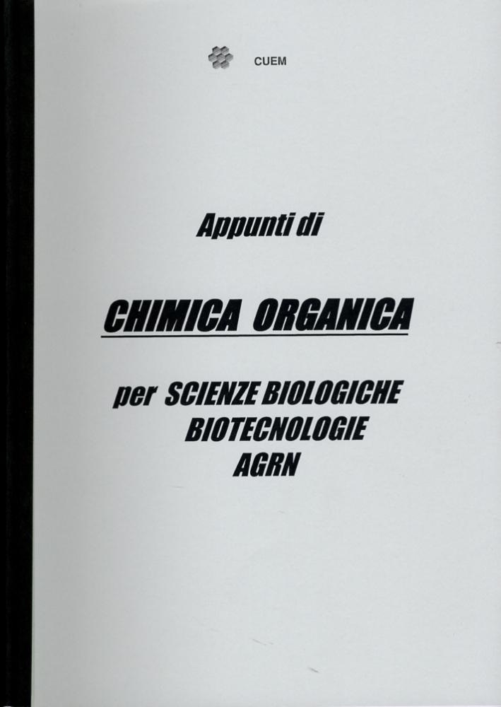 Appunti di chimica organica per scienze biotecnologie agrn. VA 038.
