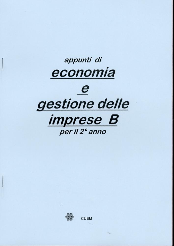 Appunti di economia e gestione delle imprese B per il secondo anno. VA 050.