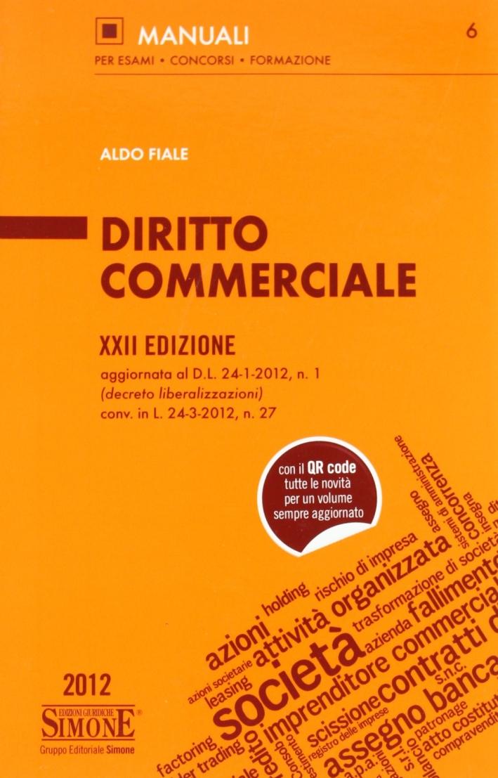 Diritto commercialeNovità 2012 in materia di diritto commerciale e fallimentare.