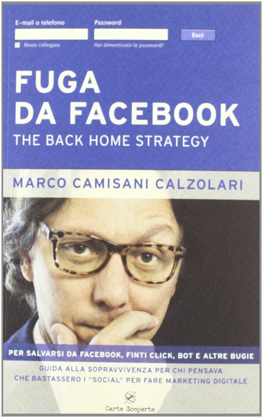 Fuga da facebook. The back home strategy.