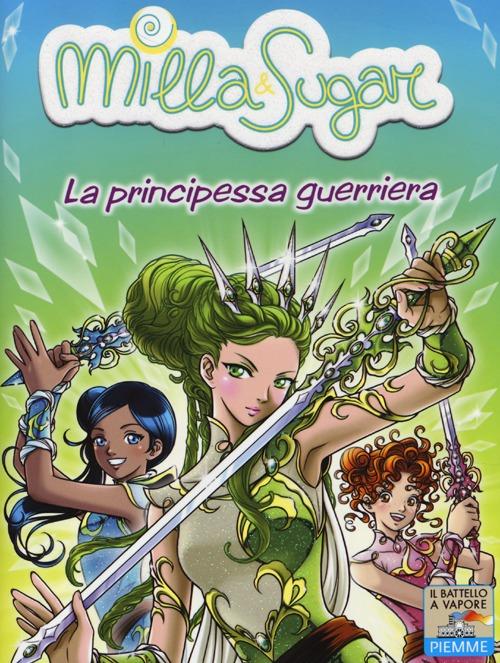 La principessa guerriera.