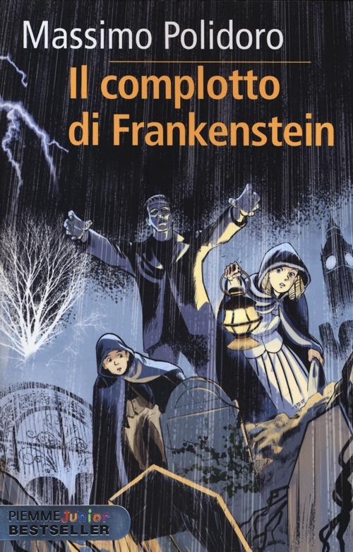 Il complotto di Frankenstein. Max Keller. Vol. 1