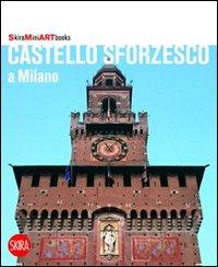 Castello Sforzesco a Milano.