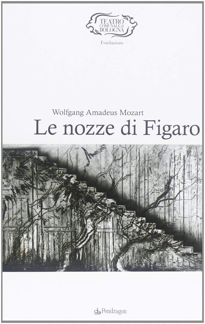 Mozart. Le nozze di Figaro