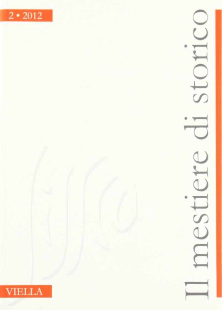 Il mestiere di storico (2012). Vol. 2.