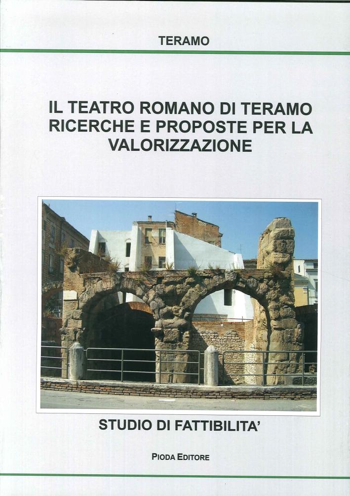 Studio di Fattibilità per la valorizzazione del teatro Romano. Gennaio 2011
