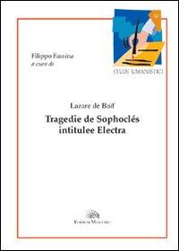 Tragedie De Sophoclés Intitulée Electra