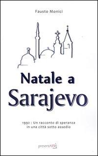 Natale a Sarajevo. 1922. Un racconto di speranza in una città sotto assedio.