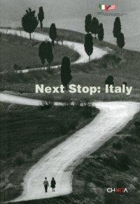 Next Stop. Italy