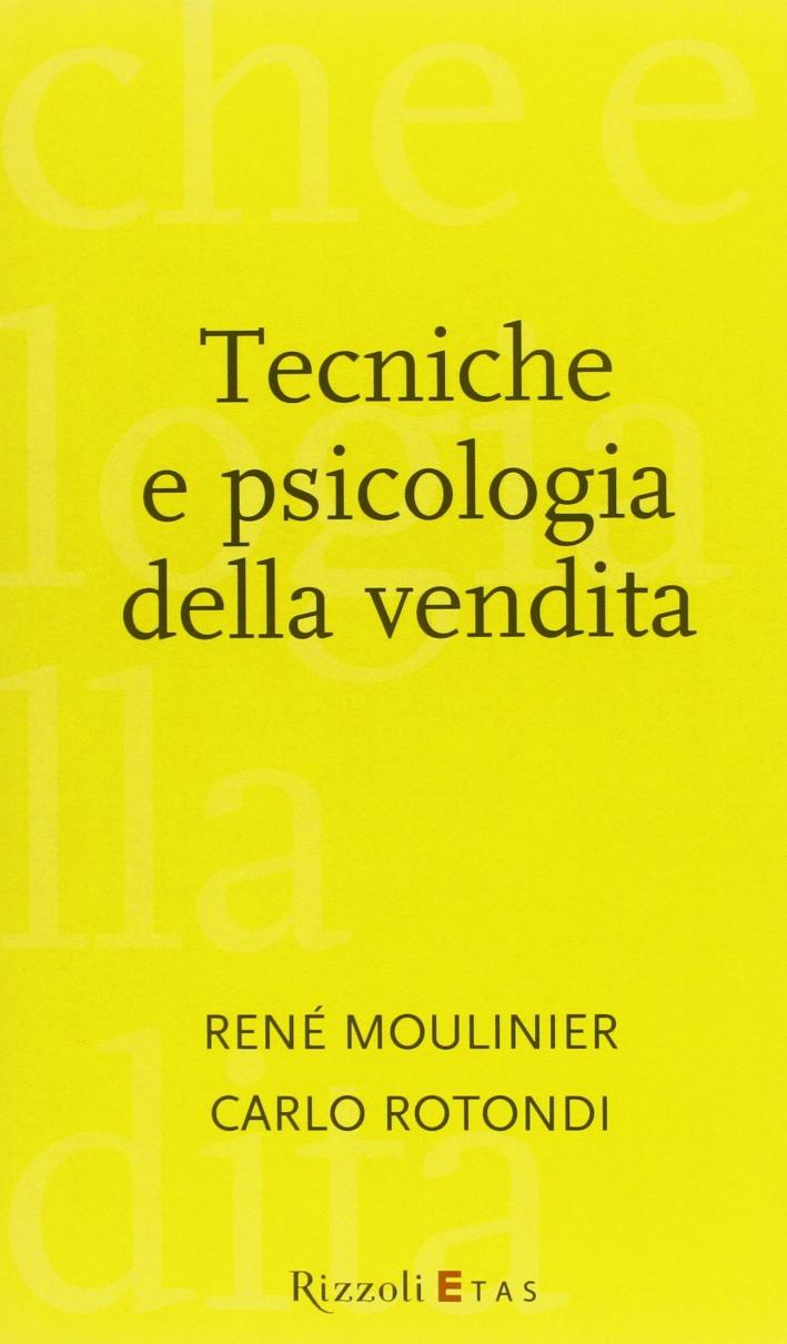 Tecniche e psicologia della vendita.