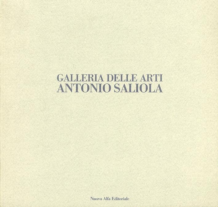Galleria delle arti. Antonio Saliola.
