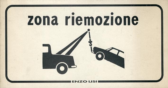 Enzo Lisi. Zona Riemozione. [Ed. Italiana e Inglese]