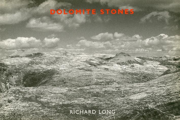 Dolomite Stones. Richard Long. [English, Deutsch and Italian Ed.]