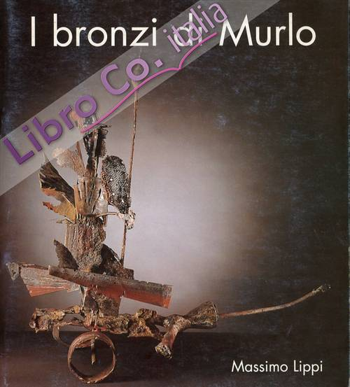 I bronzi di Murlo. Massimo Lippi. Sculture
