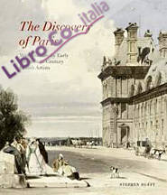 The Discovery of Paris. Watercolours by Early Nineteenth-Century British Artists