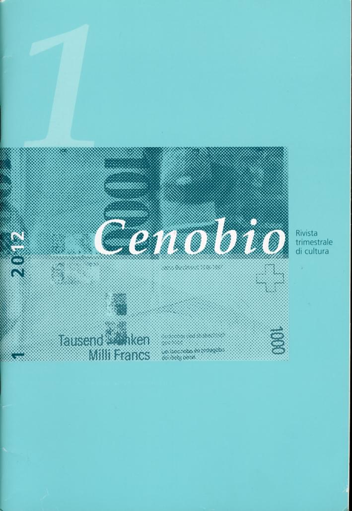 Cenobio. Rivista trimestrale di cultura. 1. Anno LXI. Gennaio-Marzo 2012