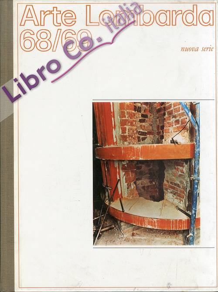 Arte Lombarda. Nuova Serie. 68. 69