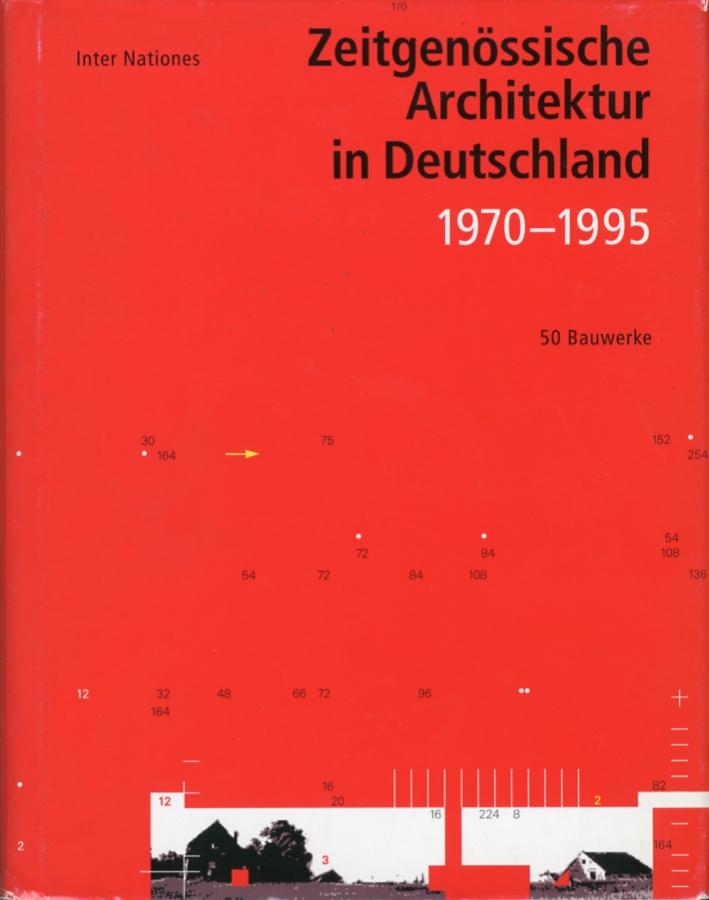 Zeitgenossische Architektur in Deutschland 1970 - 1995