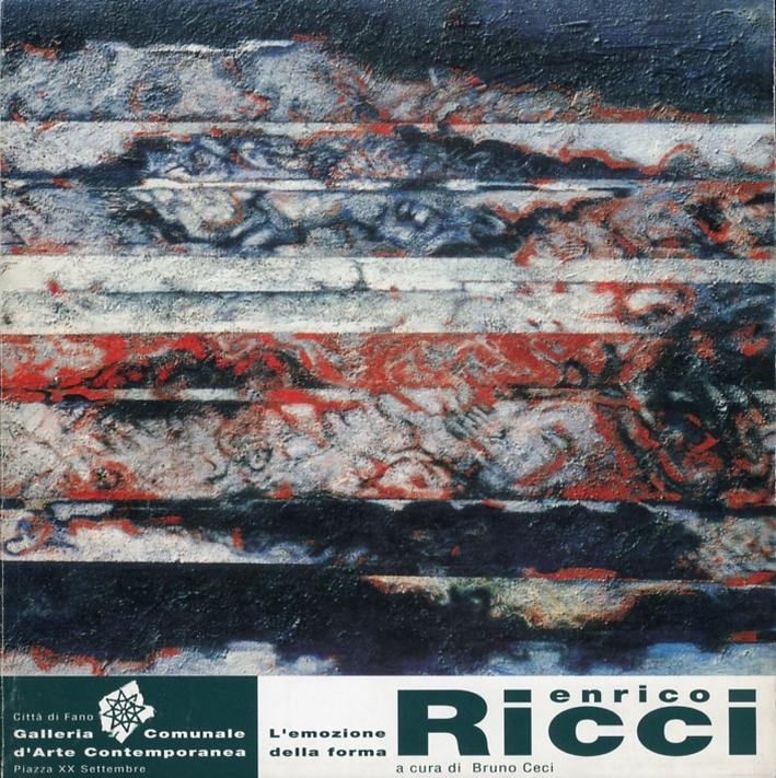 Enrico Ricci. L'emozione della forma