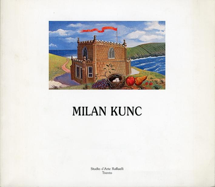 Milan Kunc. Opere Scelte.