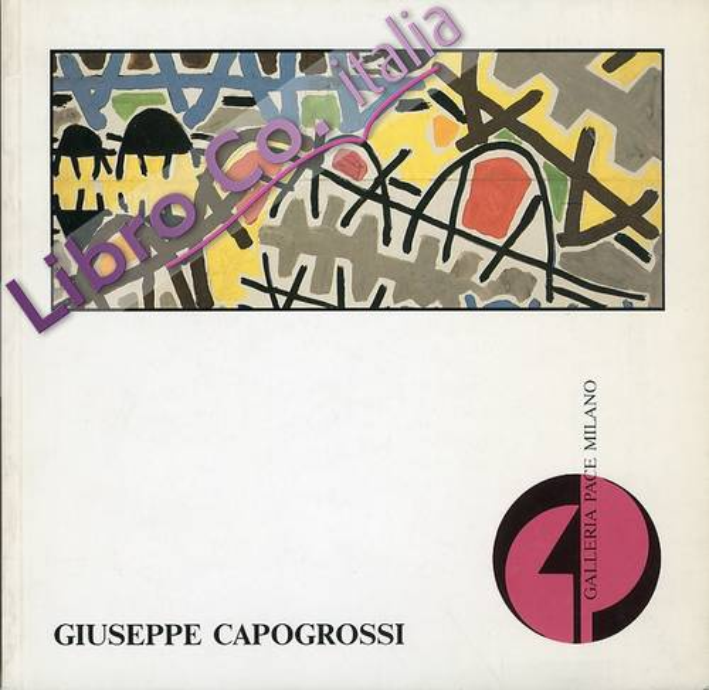 Giuseppe Capogrossi. Mostra antologica. Opere dal 1949 al 1970