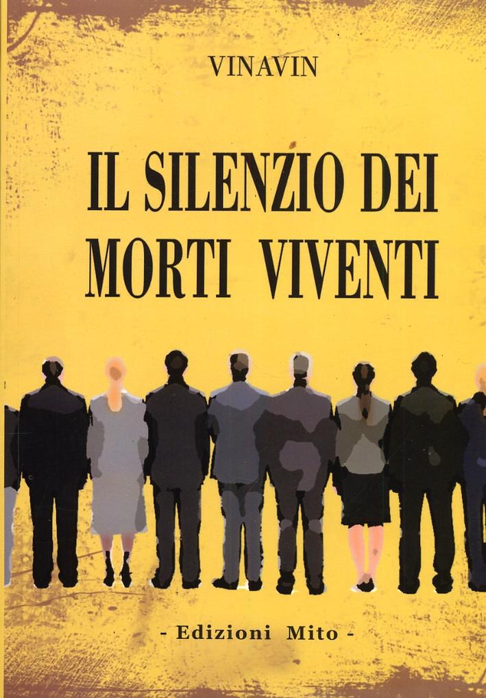 Il silenzio dei morti viventi