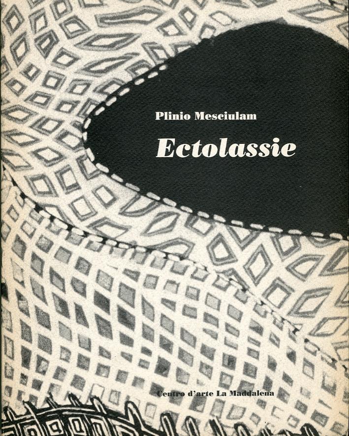 Plinio Mesciulam. Ectolassie